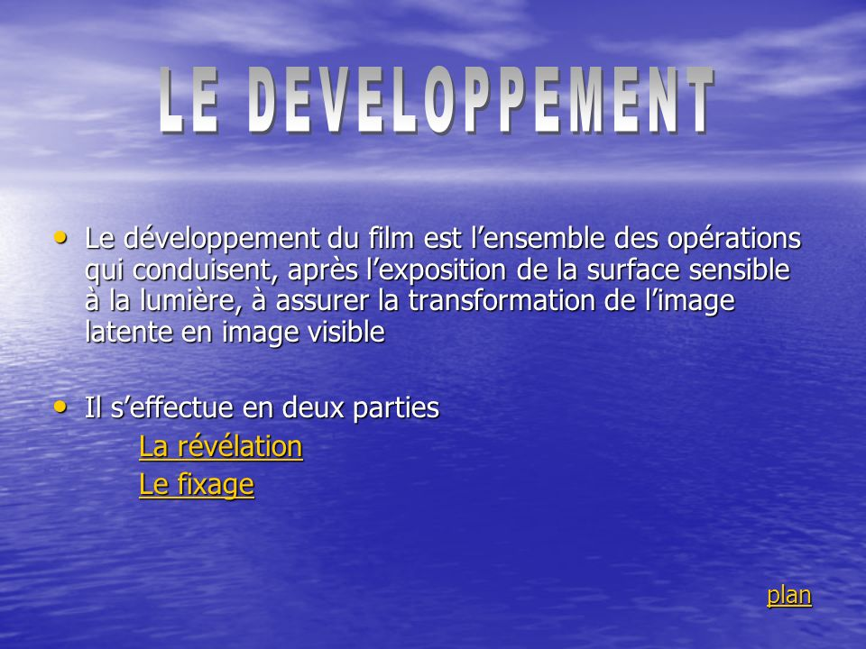 LE DEVELOPPEMENT