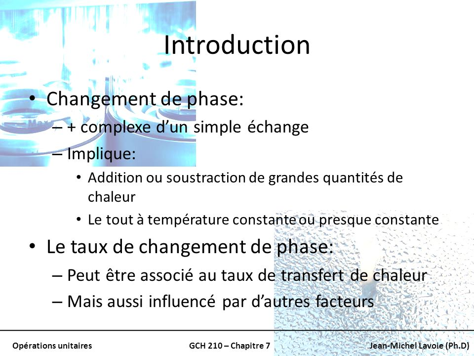 Introduction Changement de phase: Le taux de changement de phase: