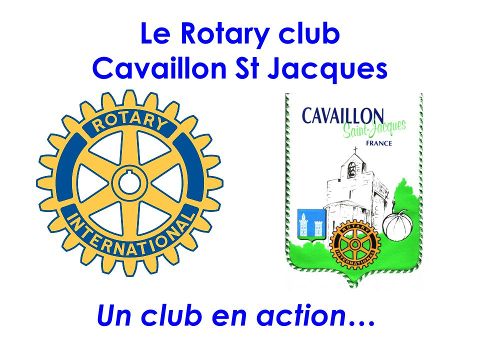 Le Rotary club Cavaillon St Jacques
