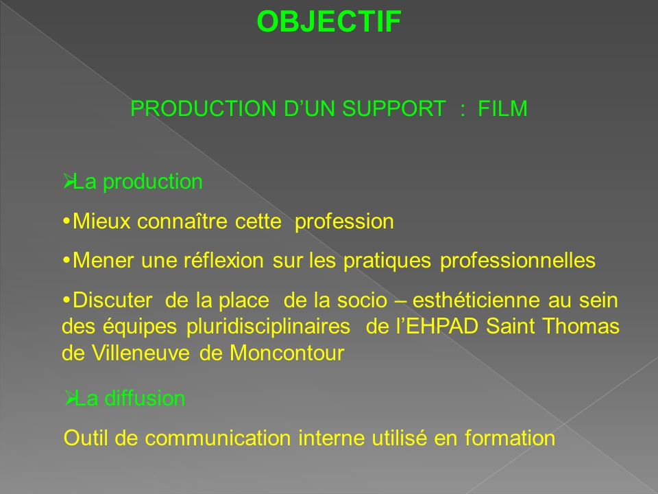 PRODUCTION D'UN SUPPORT : FILM
