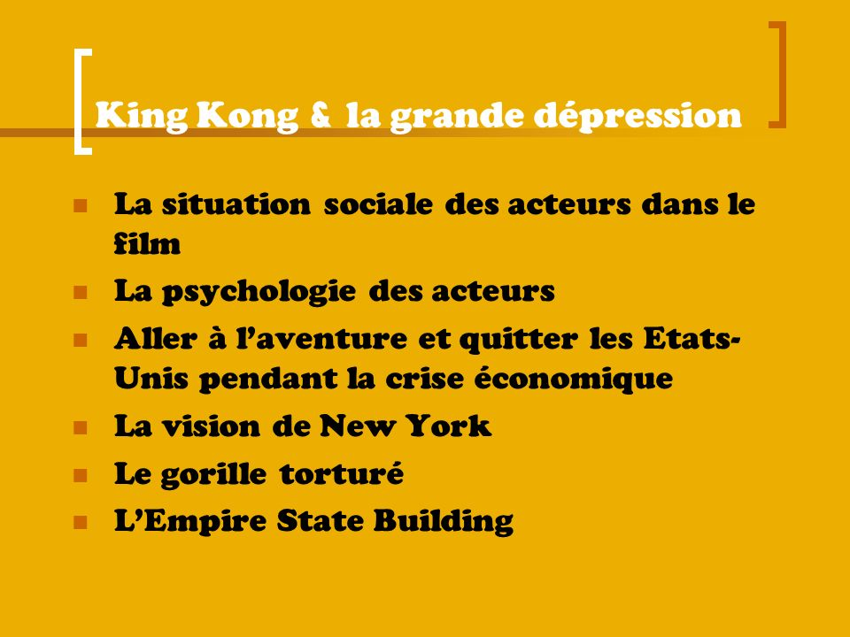 King Kong & la grande dépression