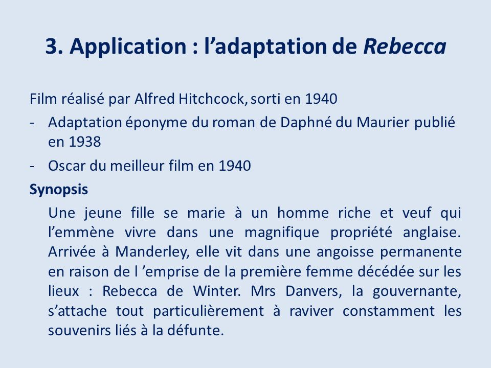 3. Application : l'adaptation de Rebecca