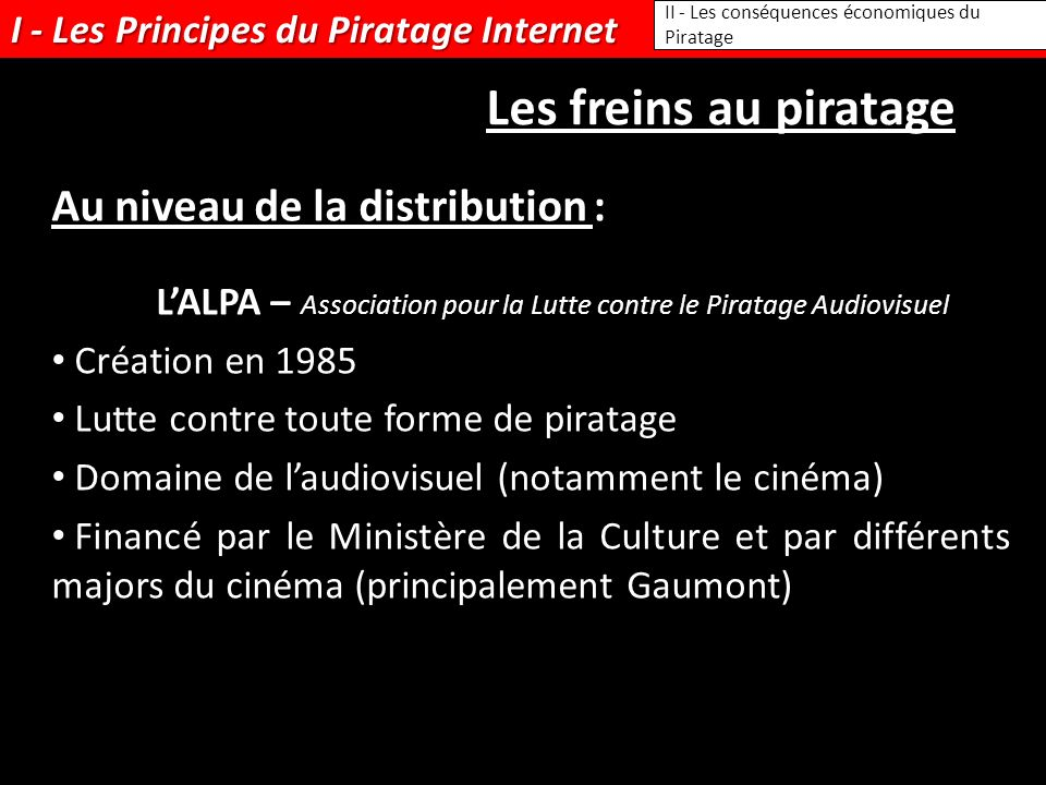 I - Les Principes du Piratage Internet