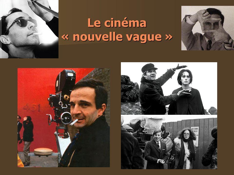 Le cinéma « nouvelle vague »