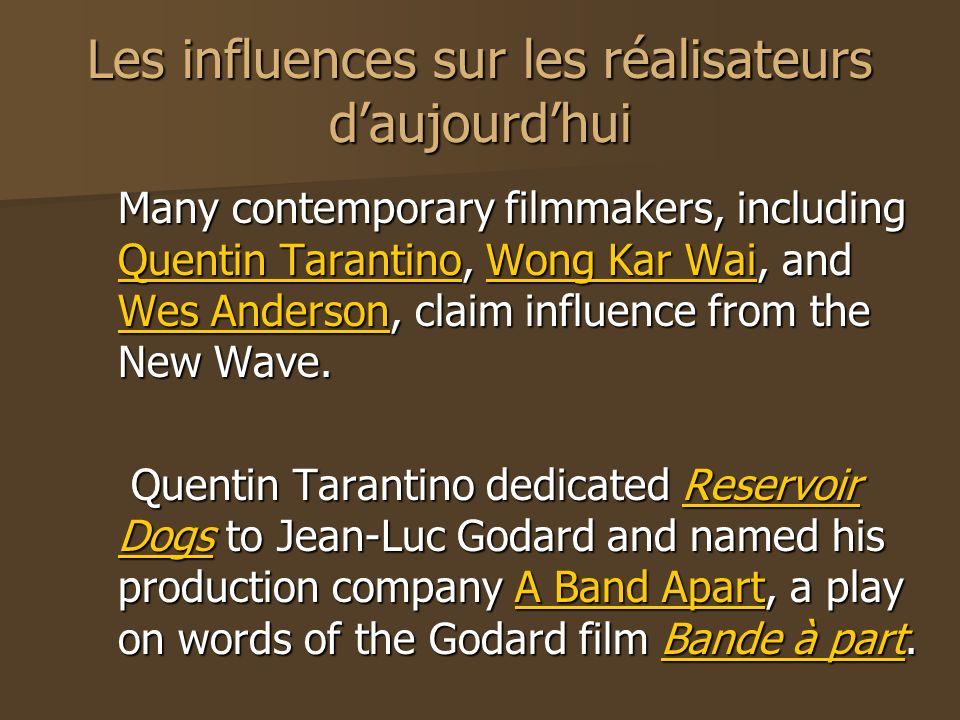 Les influences sur les réalisateurs d'aujourd'hui