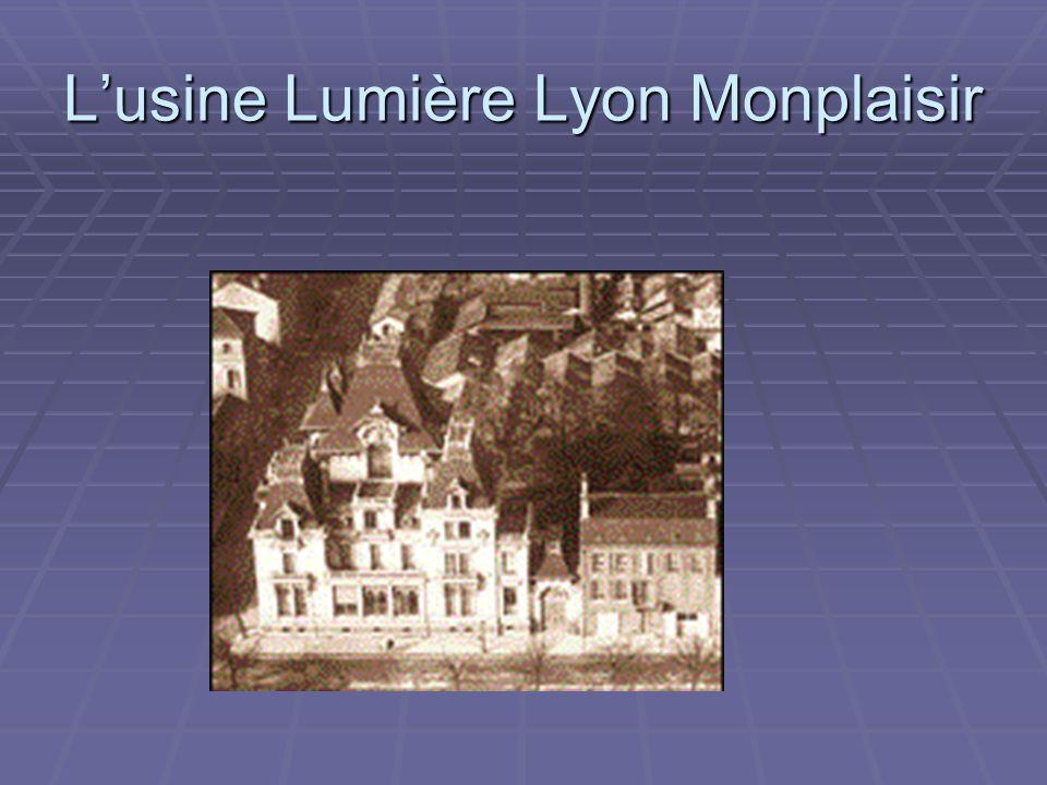 L'usine Lumière Lyon Monplaisir