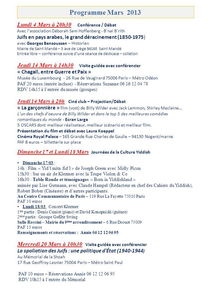 Programme Mars 2013 Lundi 4 Mars à 20h30 Conférence / Débat