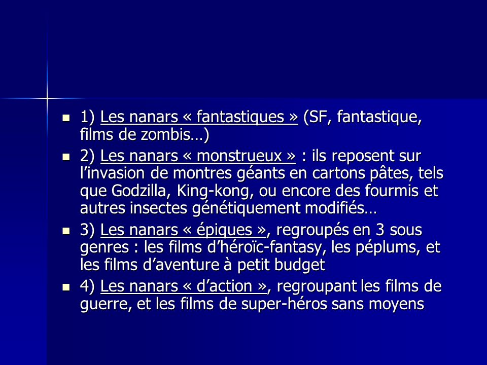 1) Les nanars « fantastiques » (SF, fantastique, films de zombis…)
