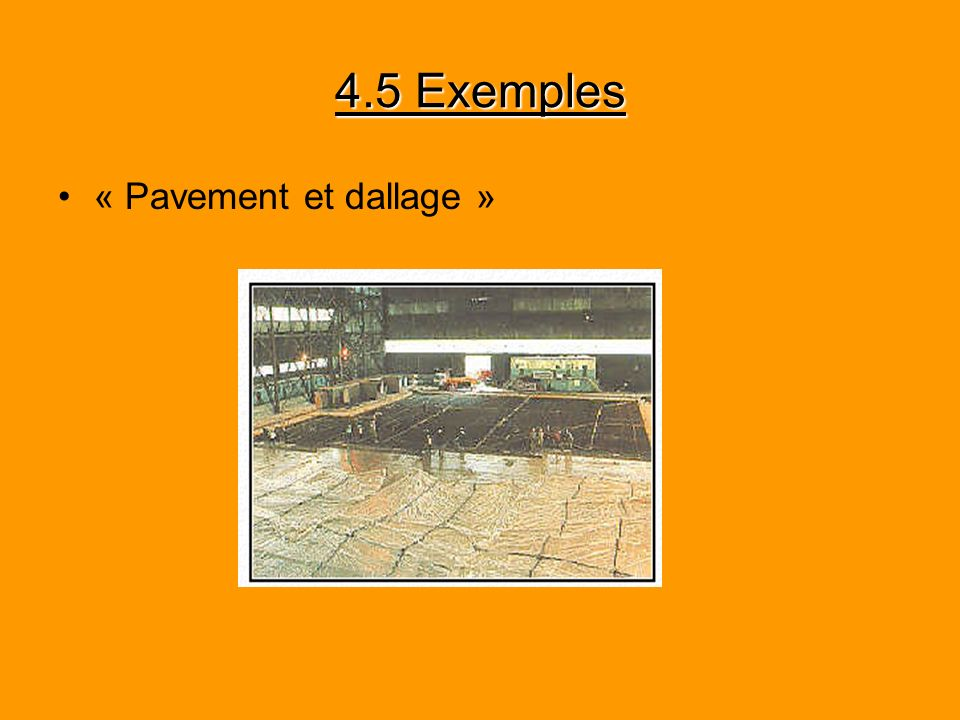 4.5 Exemples « Pavement et dallage »