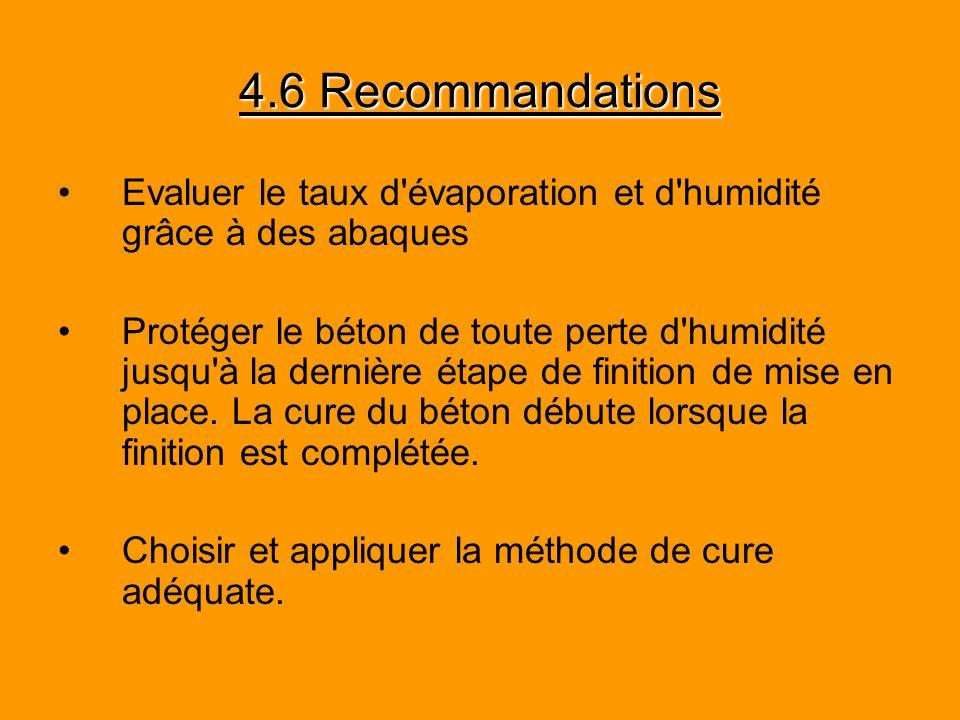 4.6 Recommandations Evaluer le taux d évaporation et d humidité grâce à des abaques.
