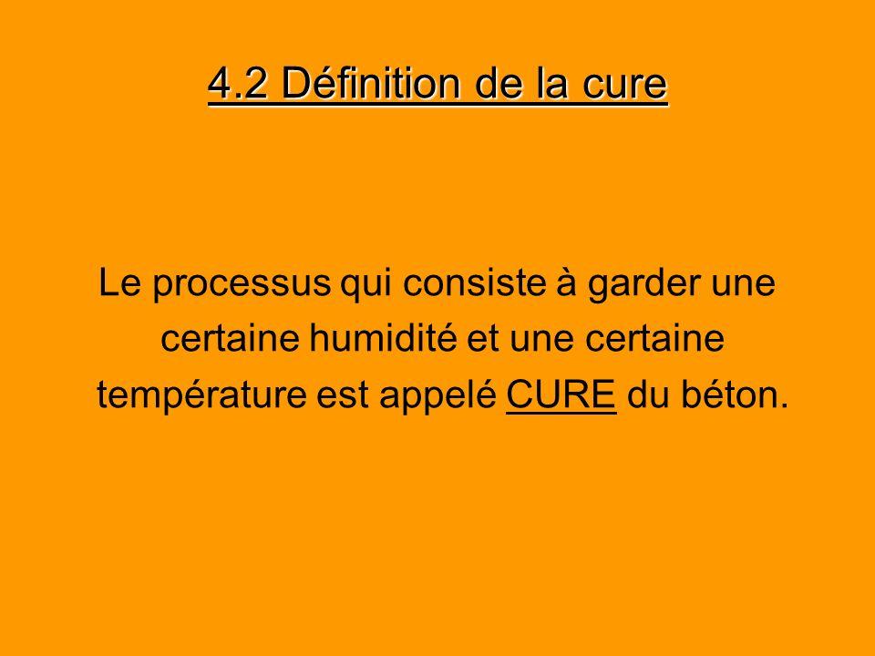 4.2 Définition de la cure Le processus qui consiste à garder une