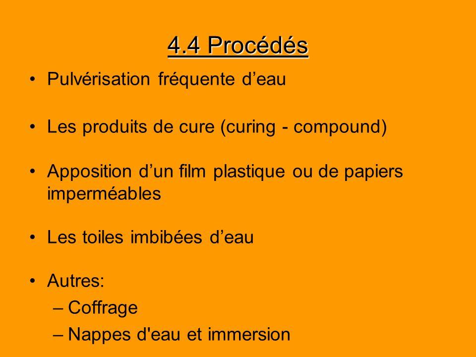 4.4 Procédés Pulvérisation fréquente d'eau