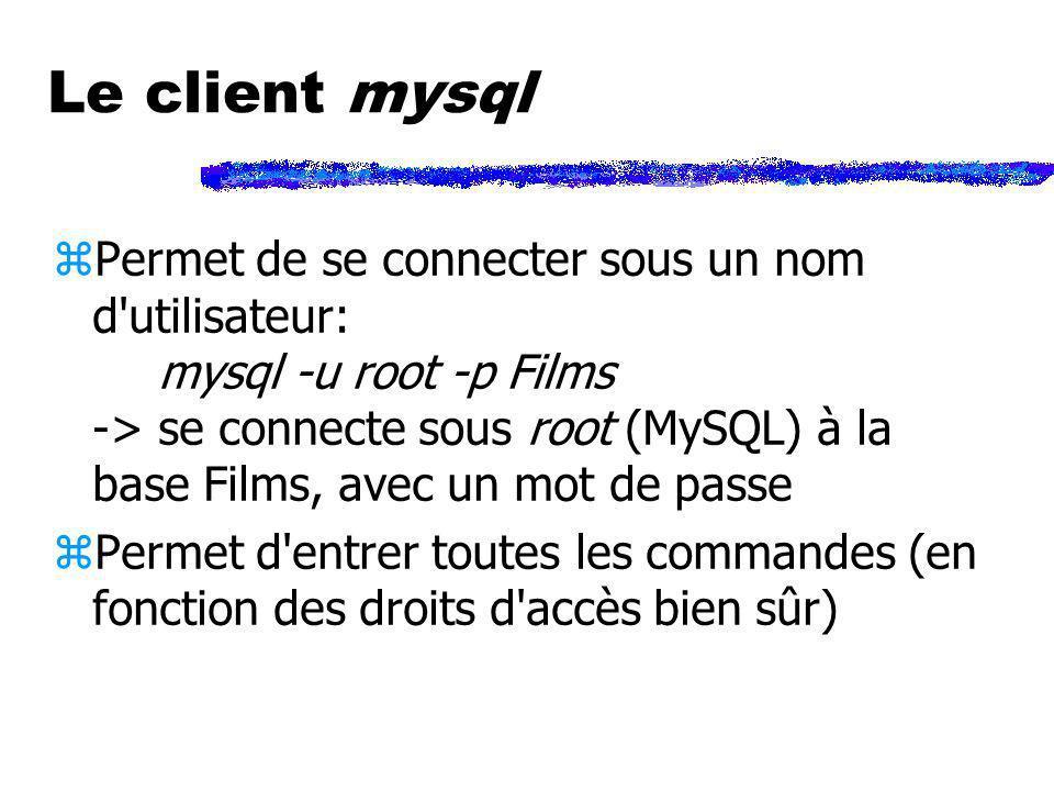 Le client mysql