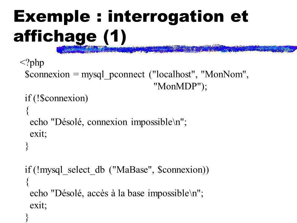 Exemple : interrogation et affichage (1)
