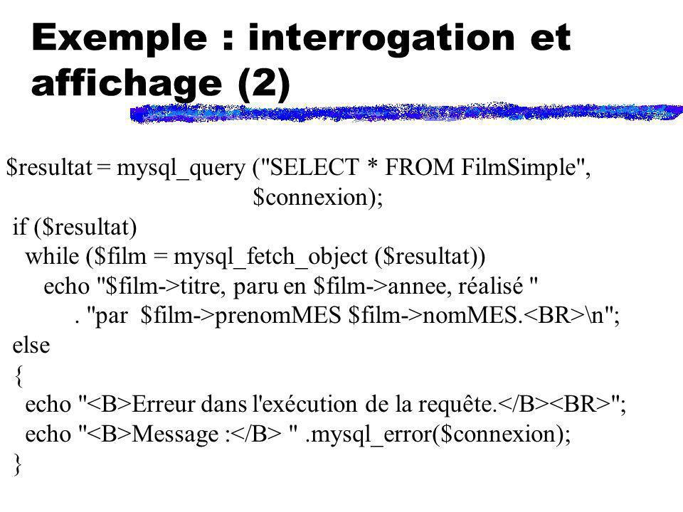 Exemple : interrogation et affichage (2)