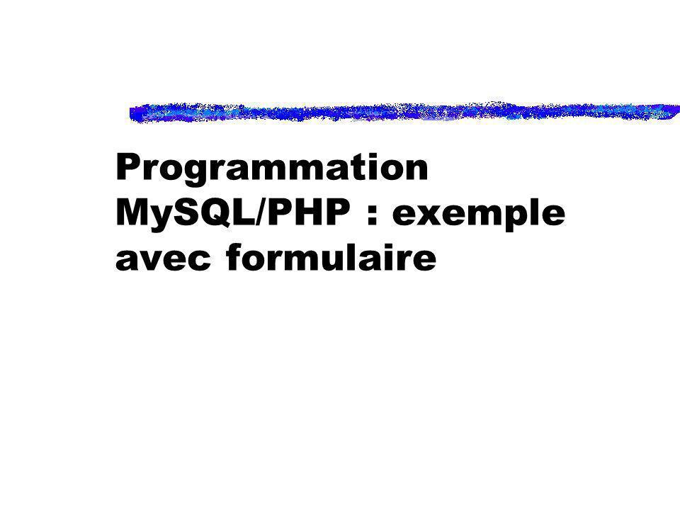 Programmation MySQL/PHP : exemple avec formulaire