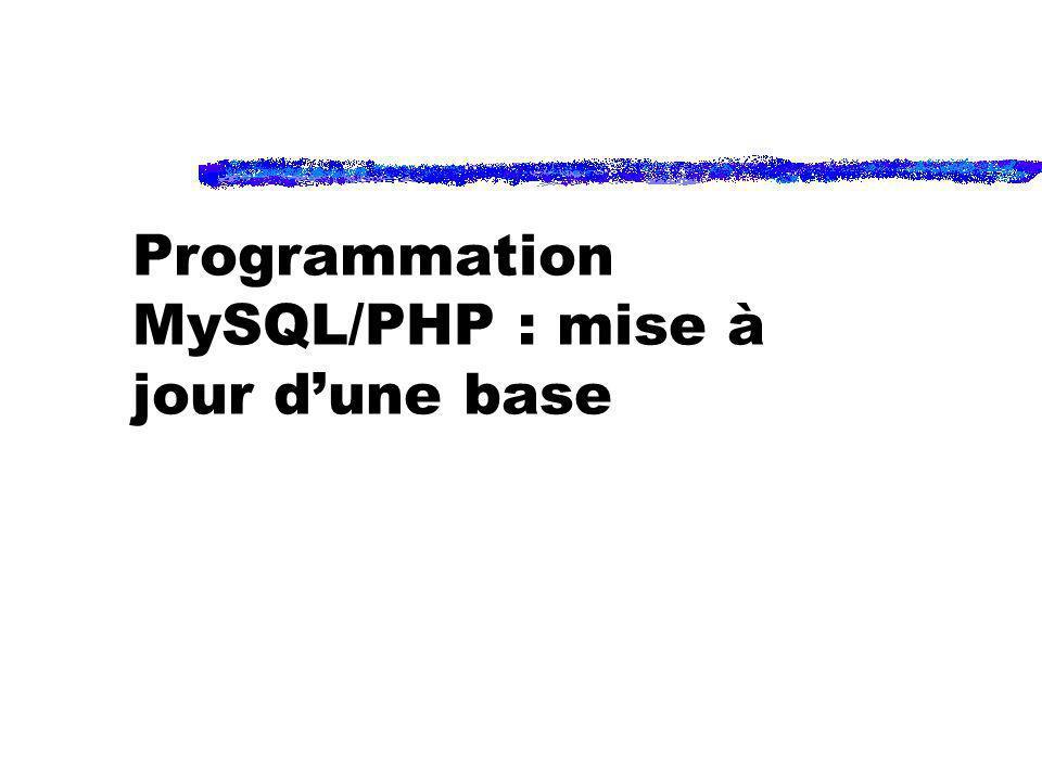 Programmation MySQL/PHP : mise à jour d'une base