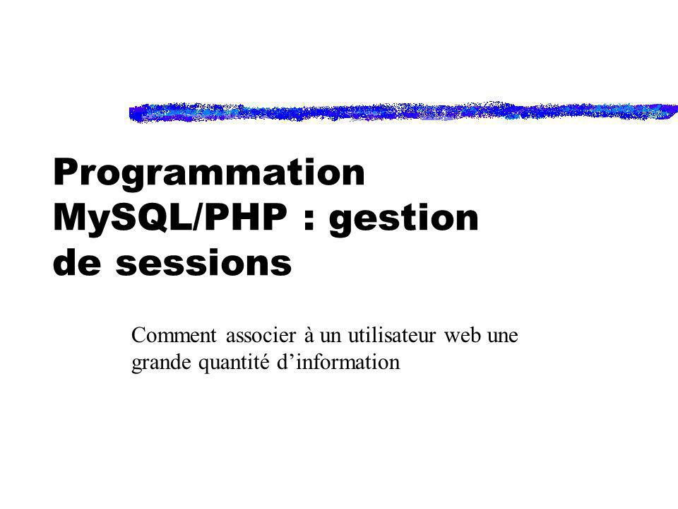 Programmation MySQL/PHP : gestion de sessions