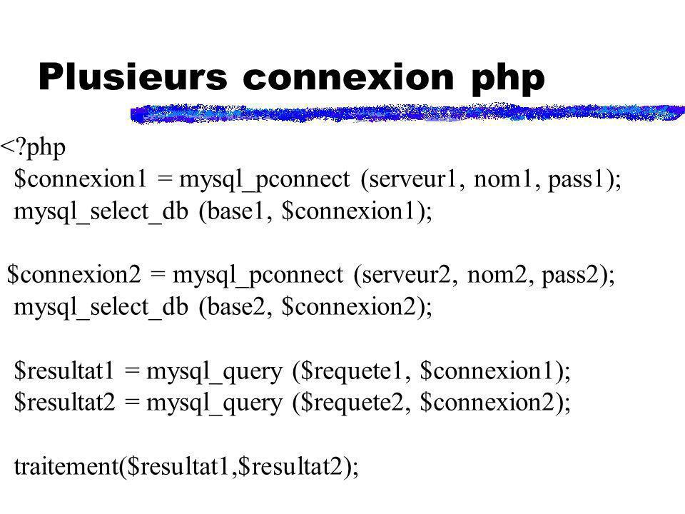 Plusieurs connexion php
