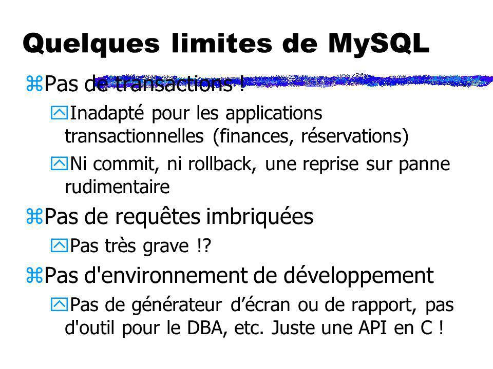 Quelques limites de MySQL