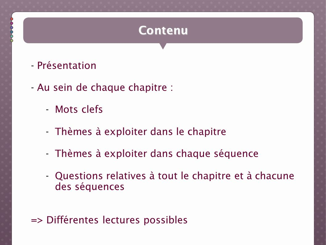 Contenu Présentation Au sein de chaque chapitre : Mots clefs
