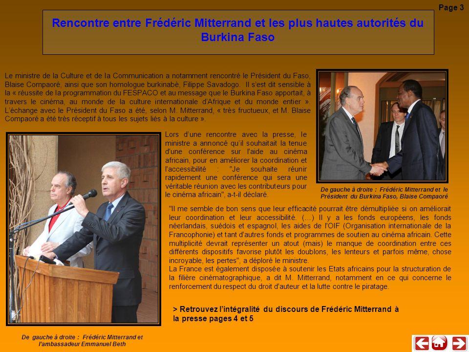 Page 3 Rencontre entre Frédéric Mitterrand et les plus hautes autorités du Burkina Faso.