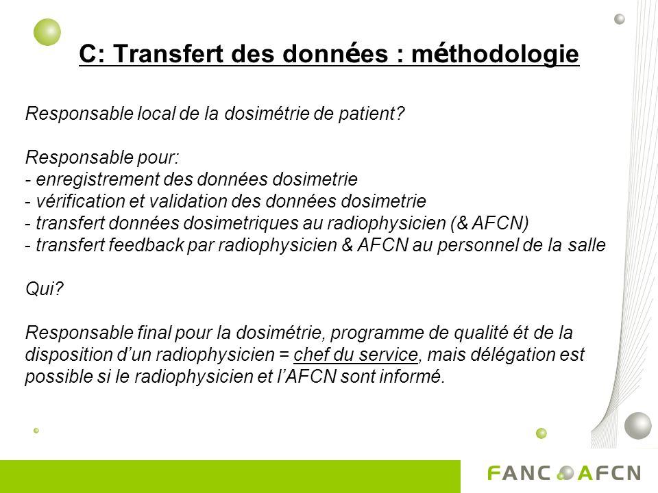 C: Transfert des données : méthodologie
