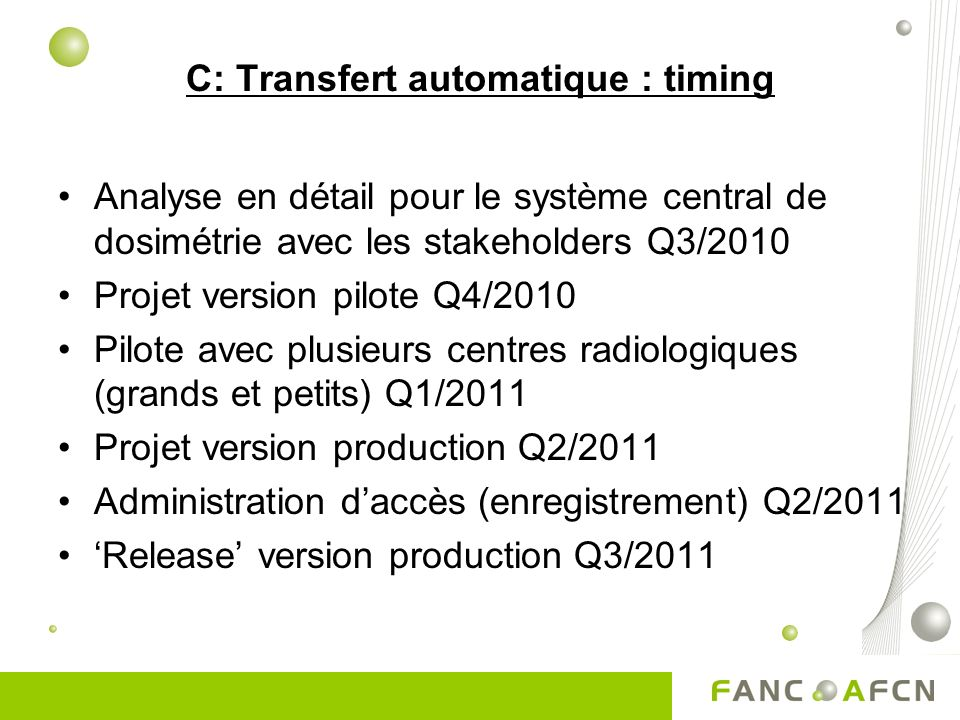 C: Transfert automatique : timing
