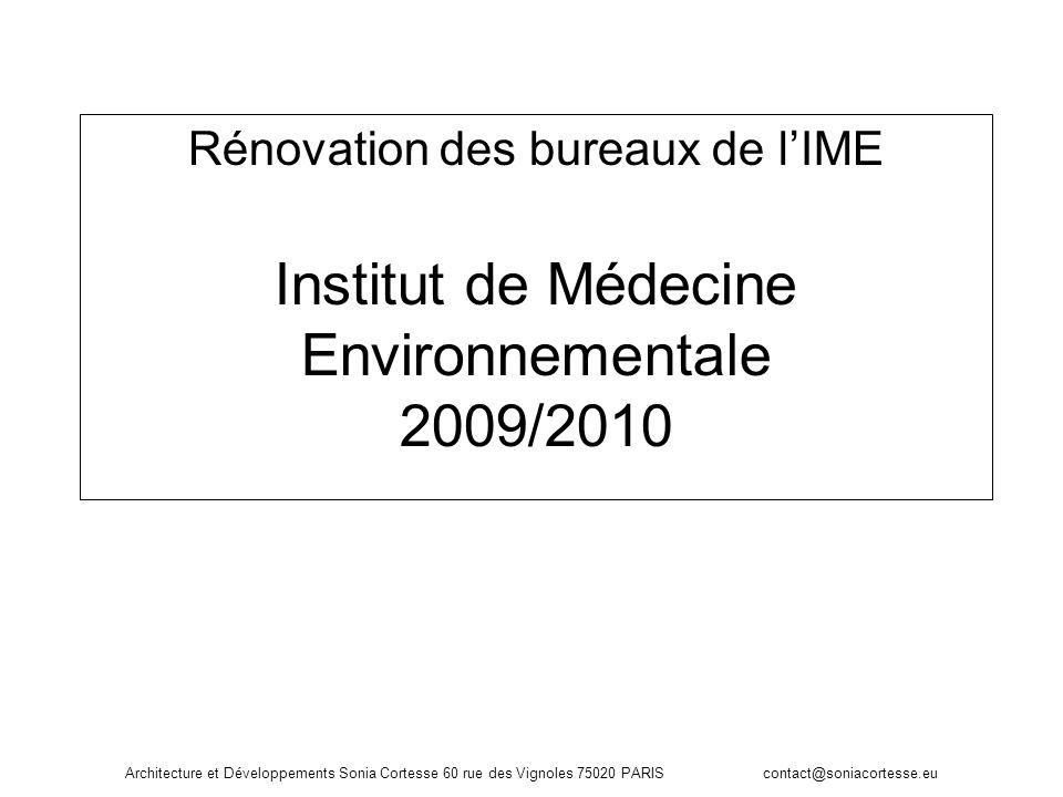 Rénovation des bureaux de l'IME Institut de Médecine Environnementale 2009/2010