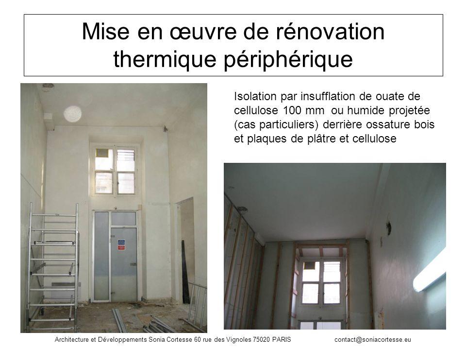Mise en œuvre de rénovation thermique périphérique