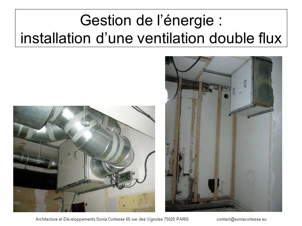 Gestion de l'énergie : installation d'une ventilation double flux