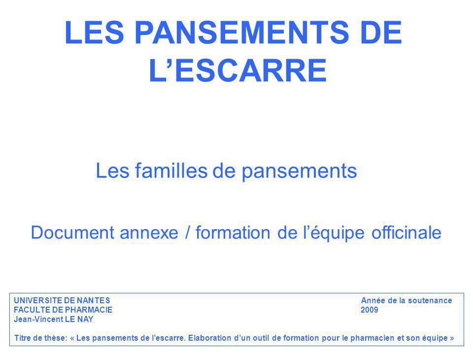 LES PANSEMENTS DE L'ESCARRE