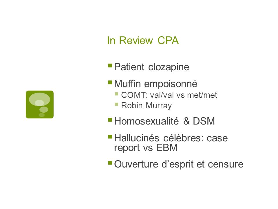 In Review CPA Patient clozapine Muffin empoisonné Homosexualité & DSM