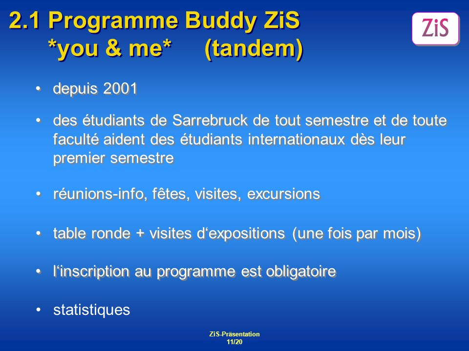 2.1 Programme Buddy ZiS *you & me* (tandem)