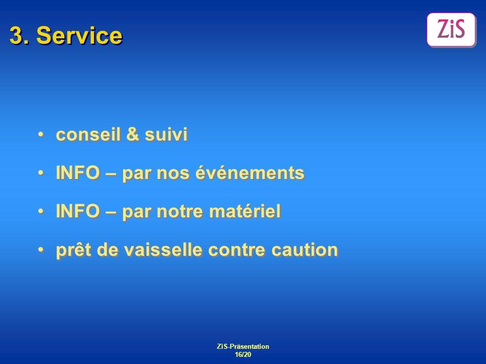 3. Service conseil & suivi INFO – par nos événements