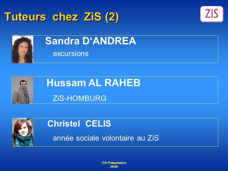 Tuteurs chez ZiS (2) ZiS-HOMBURG Sandra D'ANDREA Christel CELIS