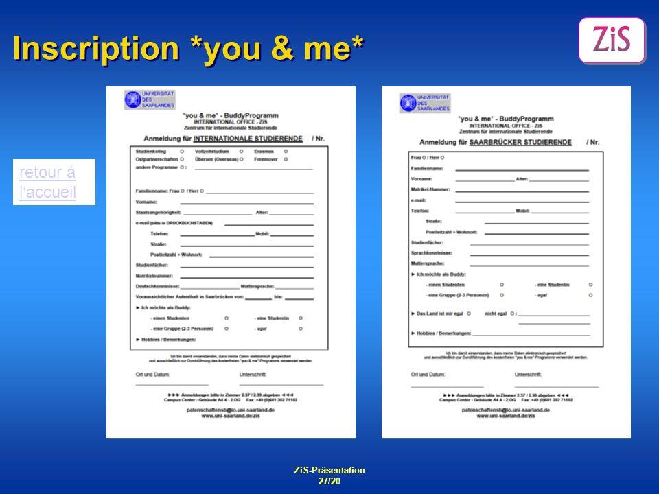 Inscription *you & me* retour à l'accueil ZiS-Präsentation 27/20