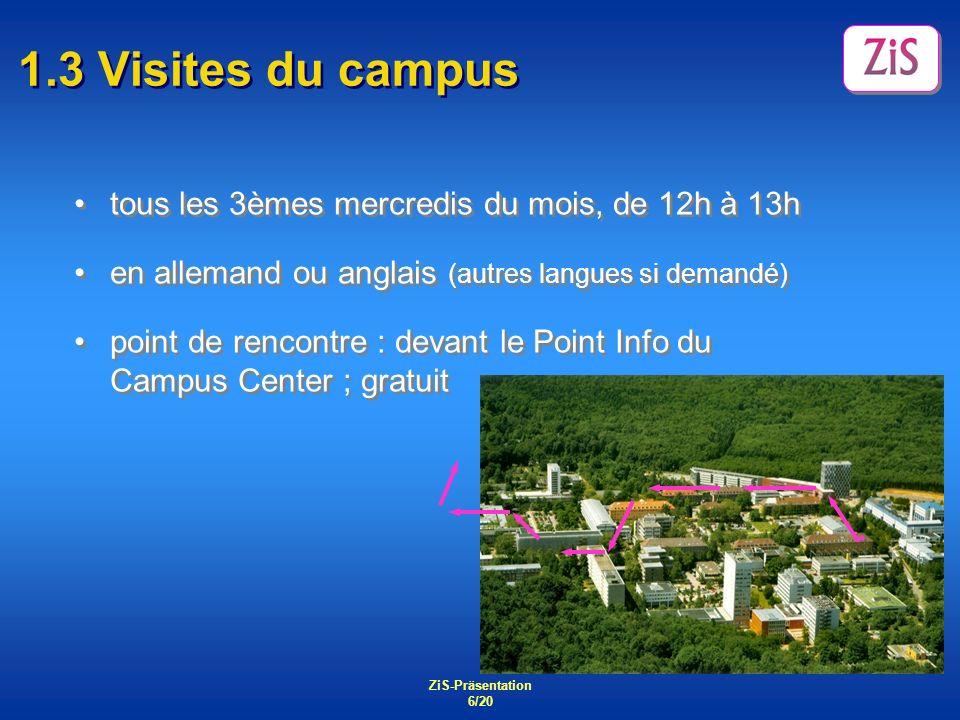 1.3 Visites du campus tous les 3èmes mercredis du mois, de 12h à 13h
