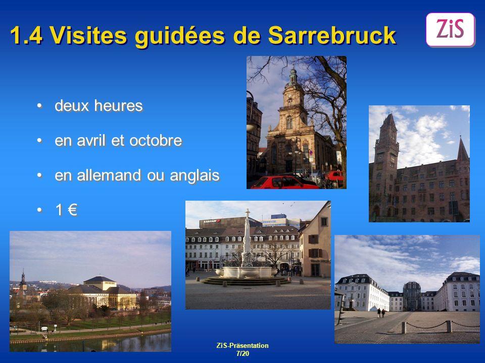 1.4 Visites guidées de Sarrebruck
