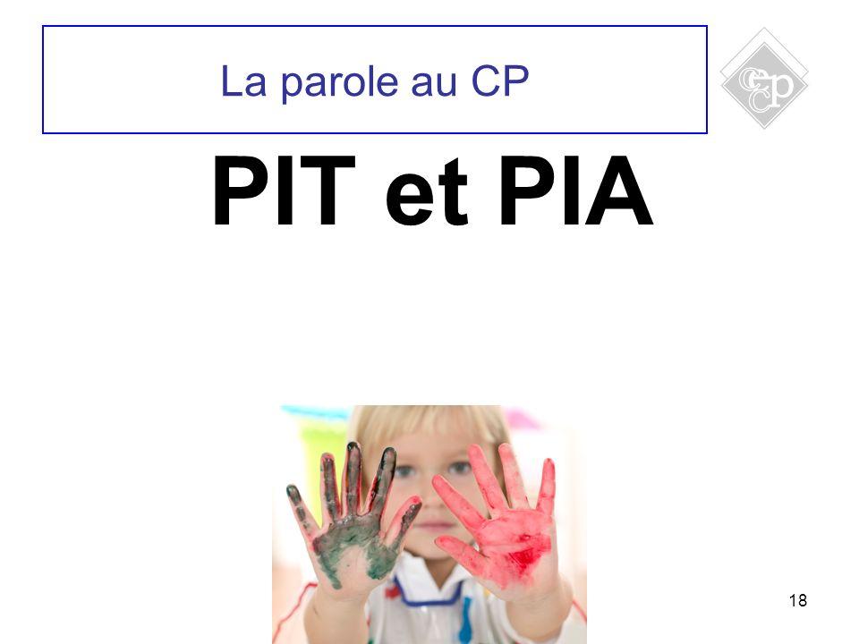 La parole au CP PIT et PIA 18 18