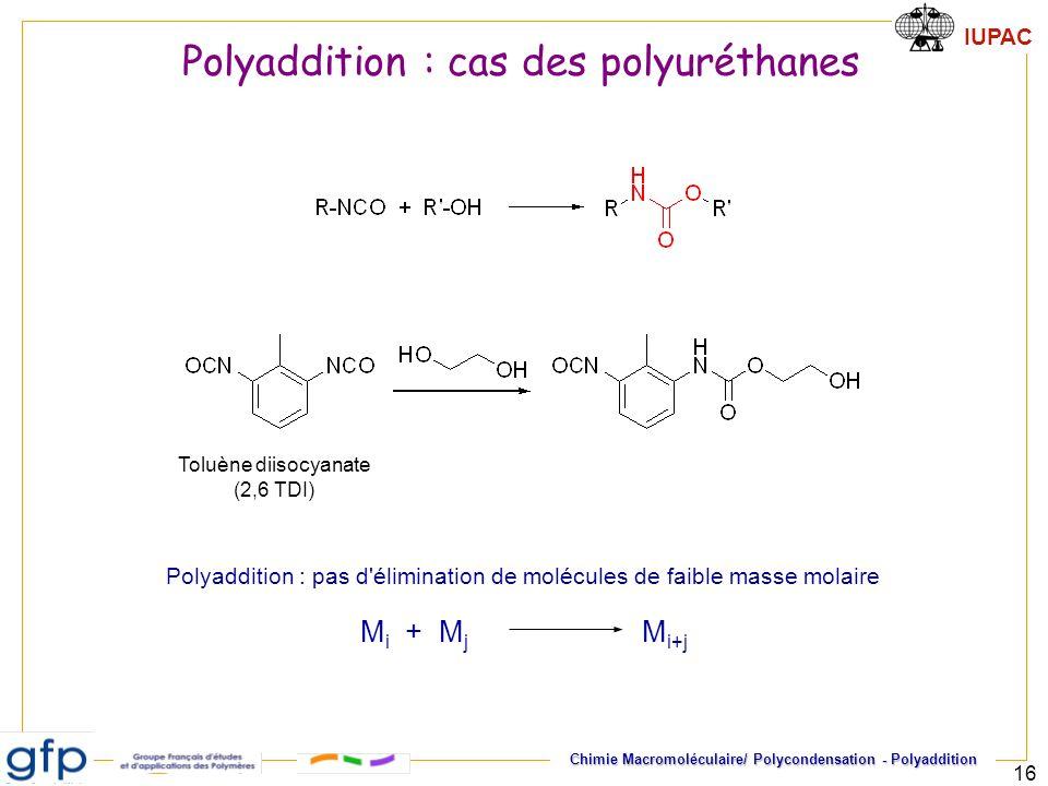 Polyaddition : cas des polyuréthanes