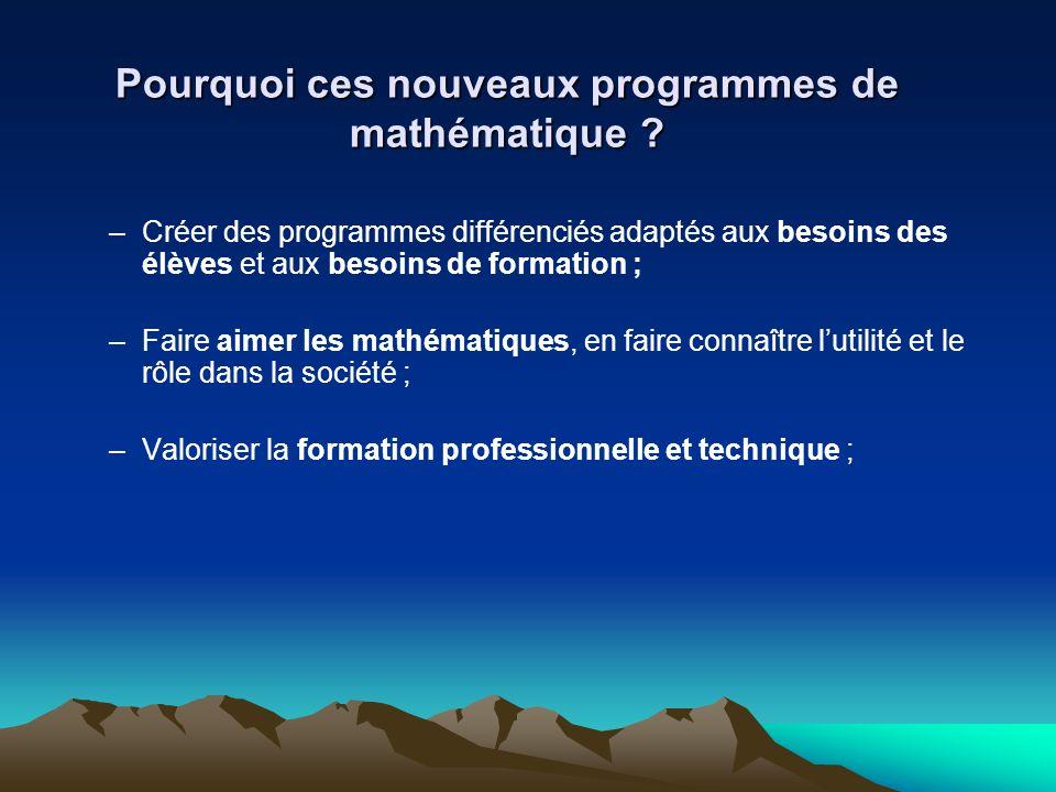 Pourquoi ces nouveaux programmes de mathématique