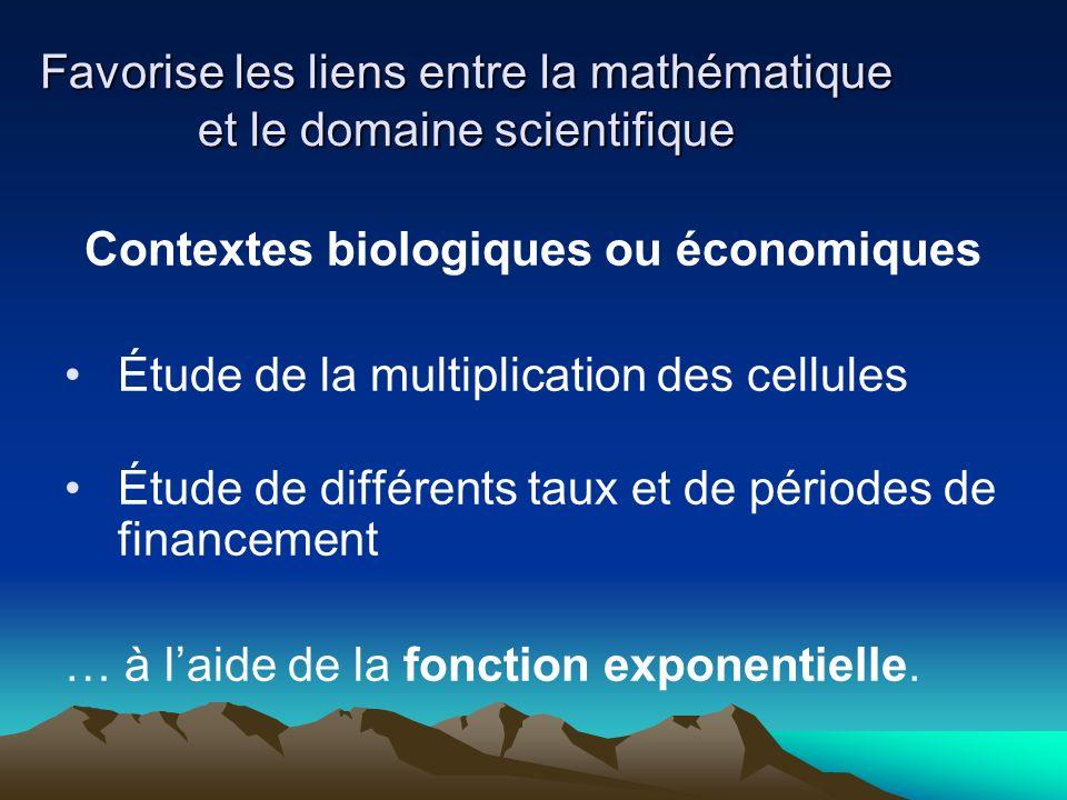 Favorise les liens entre la mathématique et le domaine scientifique