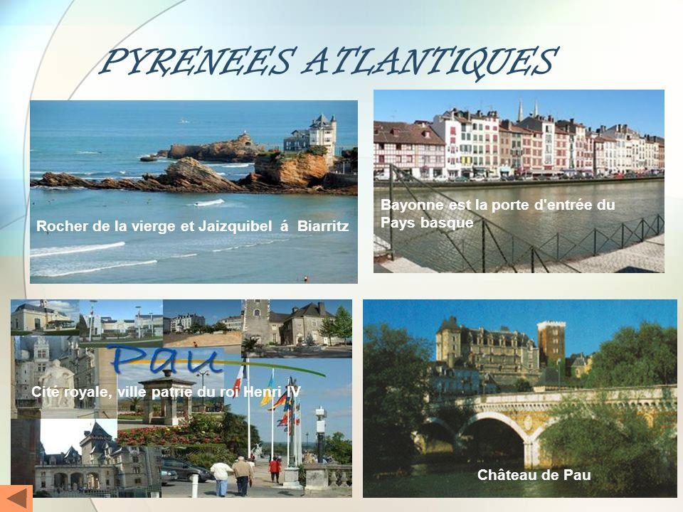 PYRENEES ATLANTIQUES Bayonne est la porte d entrée du Pays basque