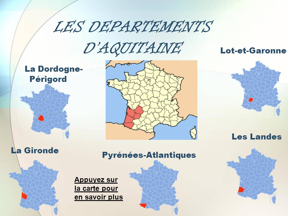 LES DEPARTEMENTS D'AQUITAINE