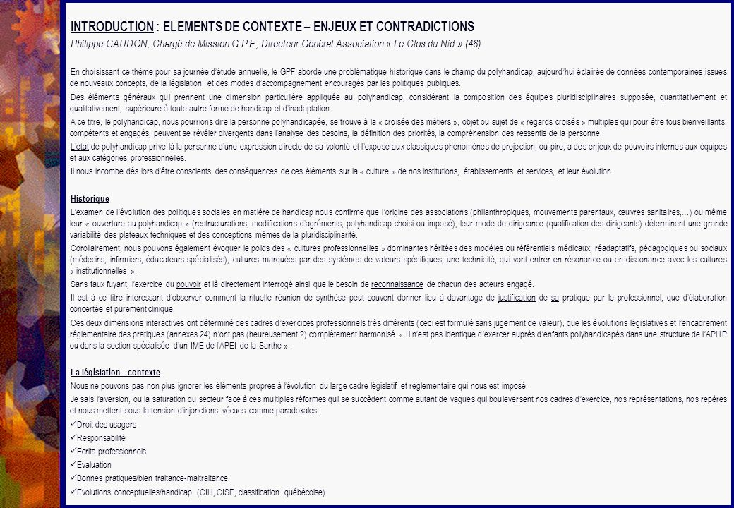 INTRODUCTION : ELEMENTS DE CONTEXTE – ENJEUX ET CONTRADICTIONS