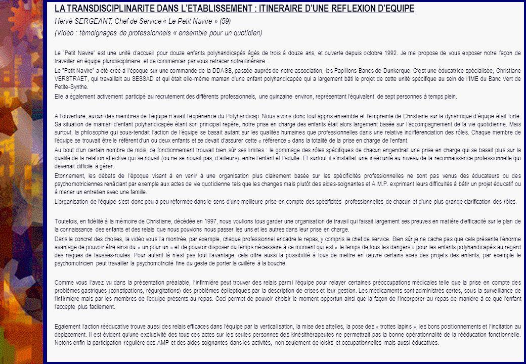 LA TRANSDISCIPLINARITE DANS L'ETABLISSEMENT : ITINERAIRE D'UNE REFLEXION D'EQUIPE