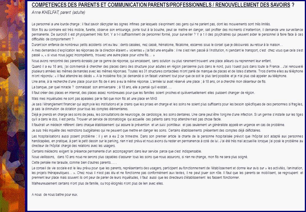 COMPETENCES DES PARENTS ET COMMUNICATION PARENTS/PROFESSIONNELS / RENOUVELLEMENT DES SAVOIRS
