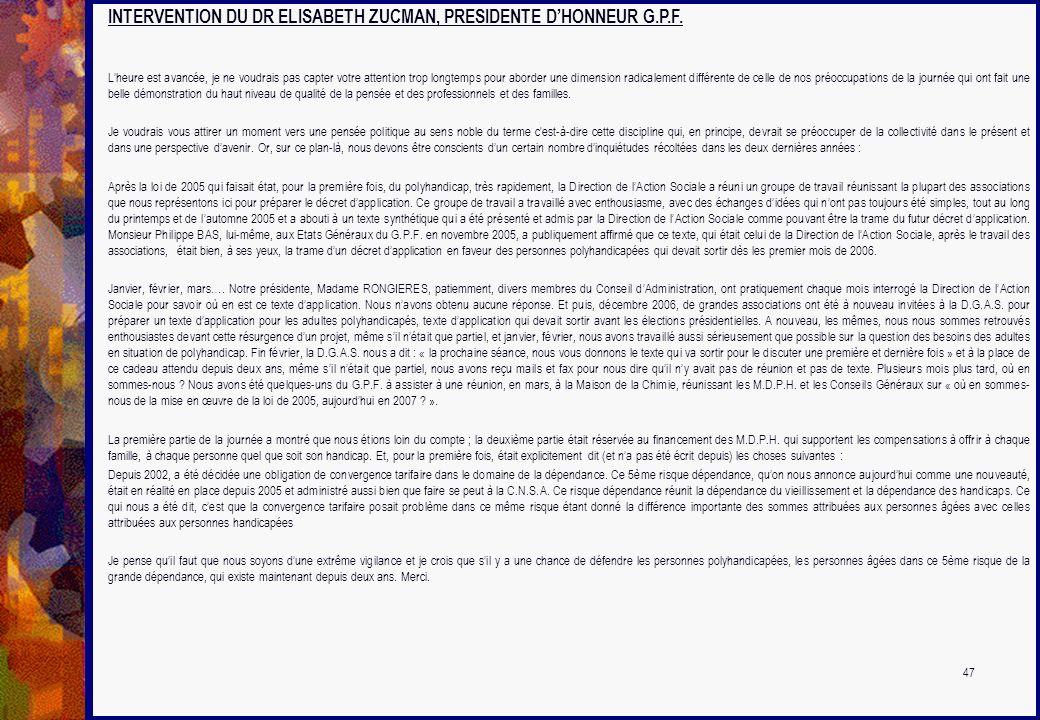 INTERVENTION DU DR ELISABETH ZUCMAN, PRESIDENTE D'HONNEUR G.P.F.