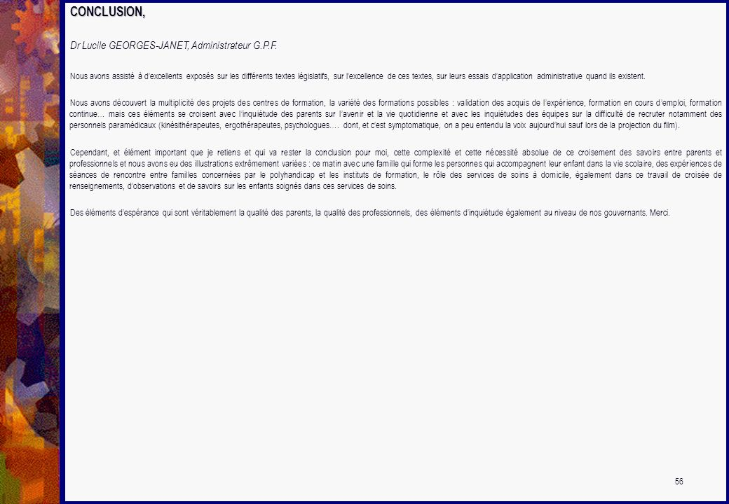 CONCLUSION, Dr Lucile GEORGES-JANET, Administrateur G.P.F.